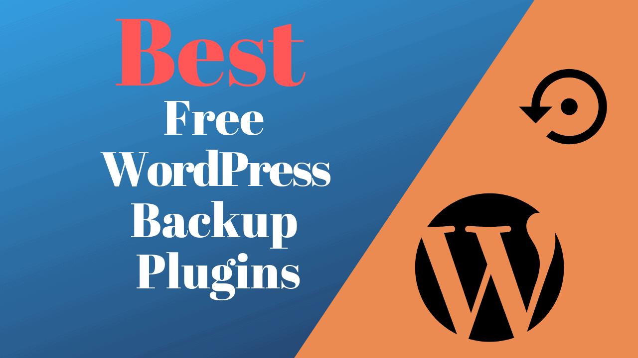 Best free backup plugins for wordpress