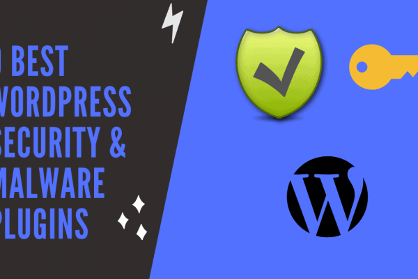 9 Best WordPress Security & Malware Plugins