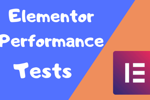 Elementor Performance Tests Vs Normal Theme