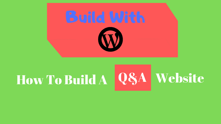How to Build a Question and Answer Website With WordPress