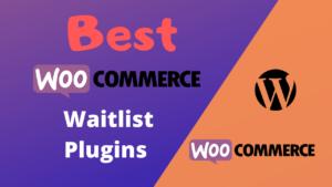Best woocommerce waitlist plugins
