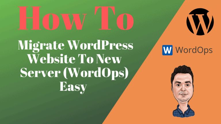 How To Migrate WordPress Website  to New Server(WordOps) Easy